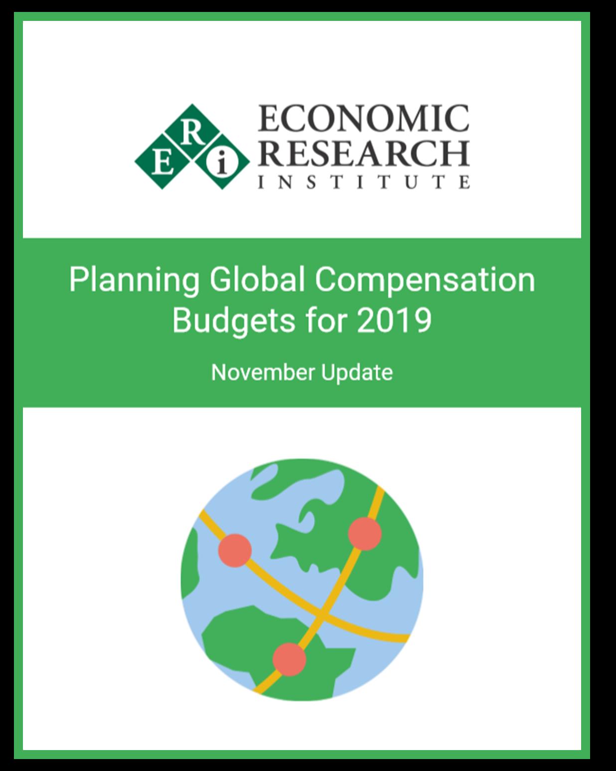 Planning Global Compensation Budgets for 2019 November Update